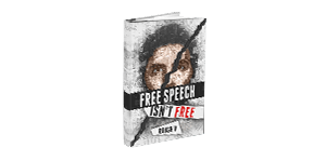 Free Speech Isn't Free