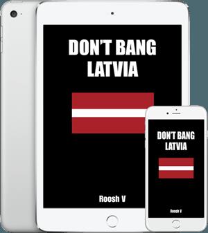 Don't Bang Latvia Devices